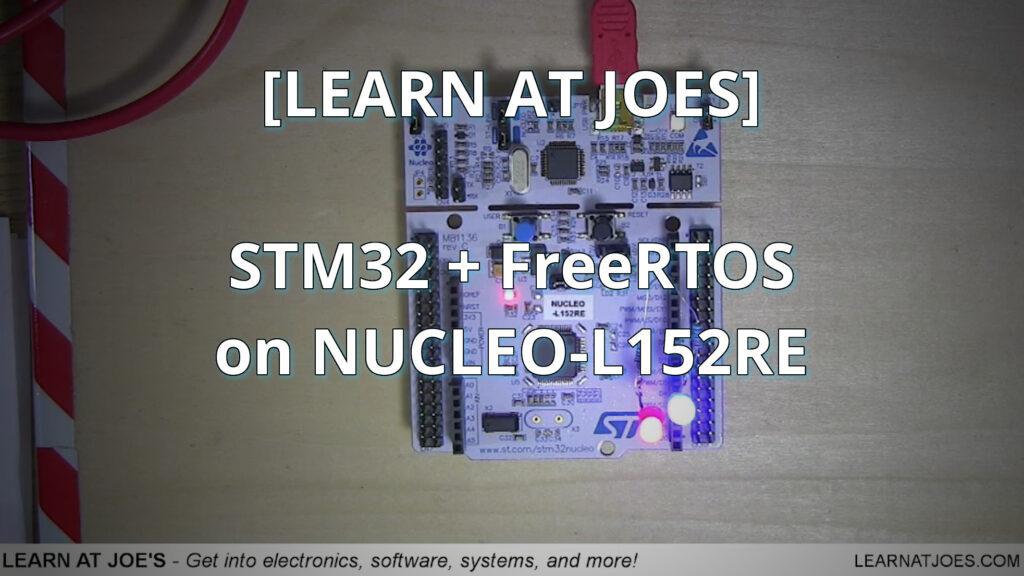 STM32 + FreeRTOS on NUCLEO-L152RE